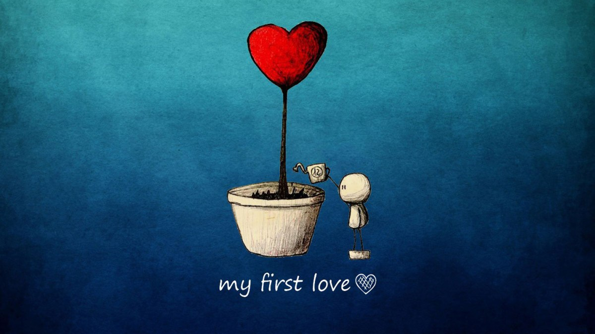 My First Love….
